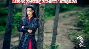 Top 7 Bộ Đồ Cổ Trang Nam Trung Hoa Đẹp nhất 2021